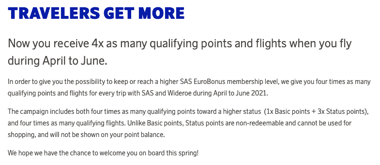 TRAVELERS GET MORE Now you receive 4x as many qualifying points and flights when you fly during April to June.